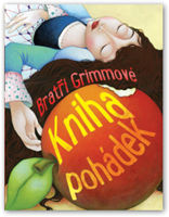 Obrázek Bratři Grimmové –  kniha pohádek