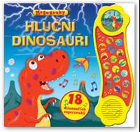Obrázek Hluční dinosauři – 18 dinosauřích superzvuků
