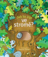 Obrázek Jak to žije ve stromě?